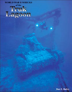 World War II Wrecks of the Truk Lagoon